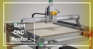 10 Best CNC Router Reviews 2020 – Buy from the Best