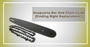 Husqvarna Bar And Chain Guide